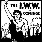 A recruiting poster for the radical Industrial Workers of the World union, from about the time of the 1917 strike action.